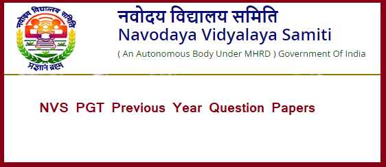 NVS PGT Previous Year Question Papers