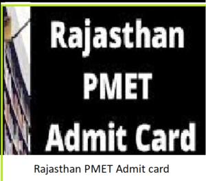 Rajasthan PMET Admit Card